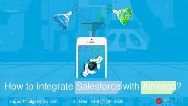 How To Integrate Salesforce with Alfresco For Better Enterprise Content Management