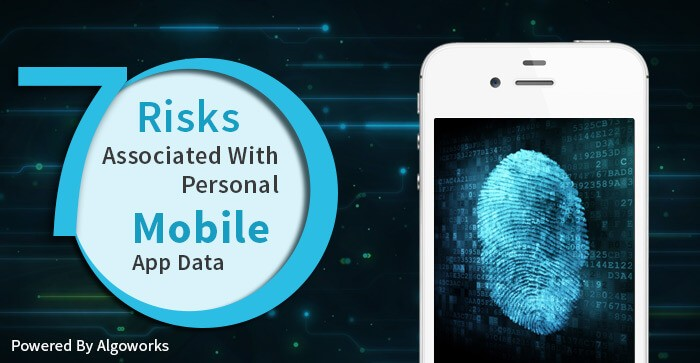 Risks Associated With Your Data on Mobile Devices