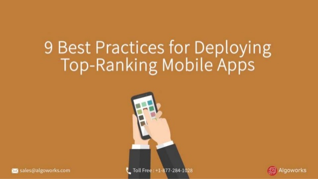 9 Best Practices For Deploying Top Ranking Mobile Apps
