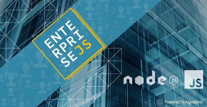 EnterpriseJS – The Bigger Picture!