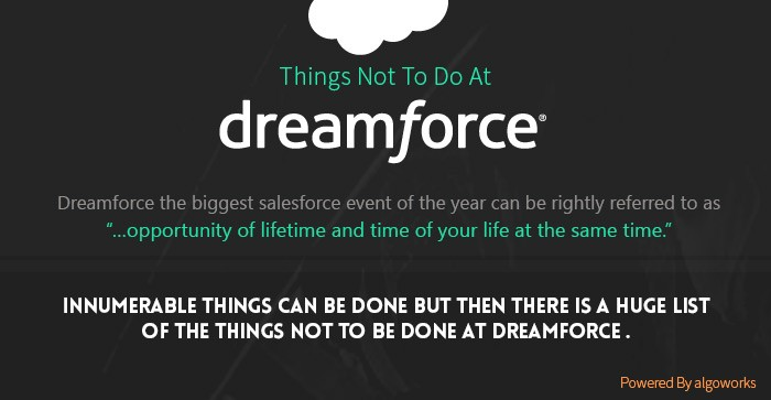 Things Not To Do At Dreamforce | An Infographic