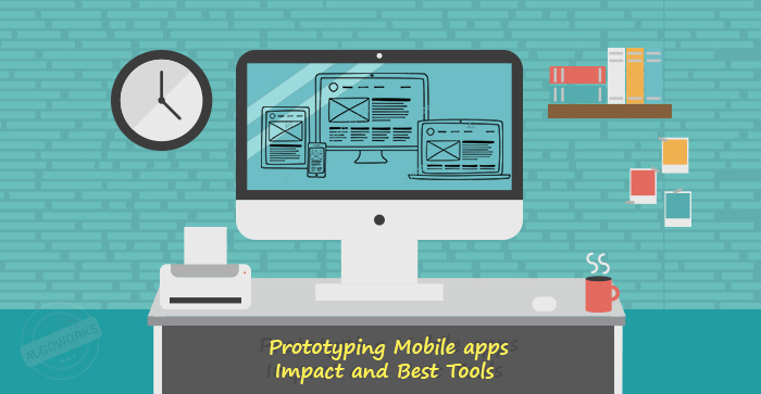 Prototyping Mobile Apps - Benefits And Best Design Tools