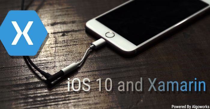 Xamarin And iOS10 App Development – What's New