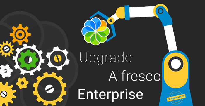 Things To Consider Before Upgrading Alfresco Enterprise