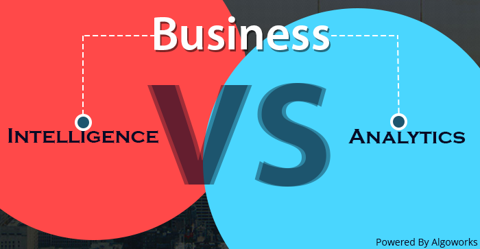 Business Intelligence vs Business Analytics – Do They Go Hand In Hand?