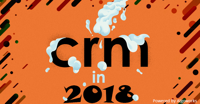 What To Expect From CRM In 2018?