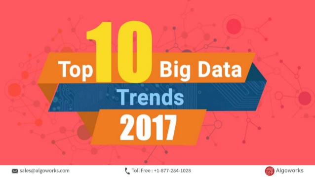 10 top notch big data trends to watch out for in 2017