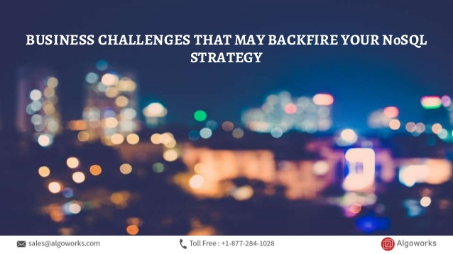 5 Business Challenges That May Backfire Your NoSQL Strategy