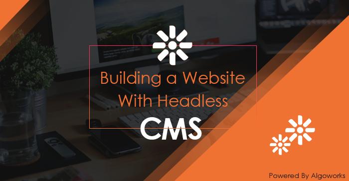 Website Development Using Kentico – Cloud First Headless CMS
