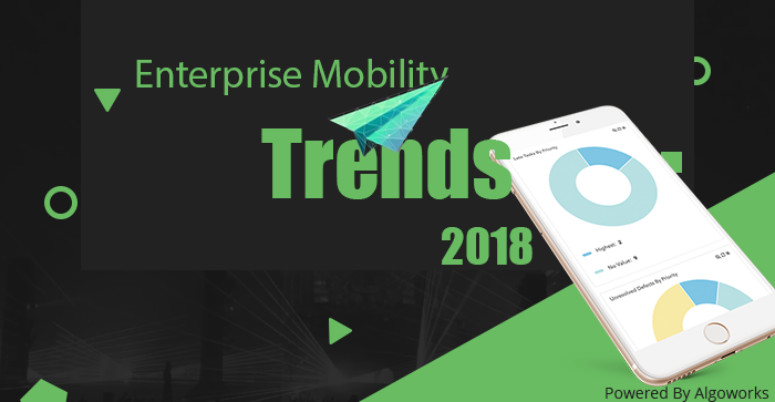5 Top #EnterpriseMobility Trends To Watch For In 2018