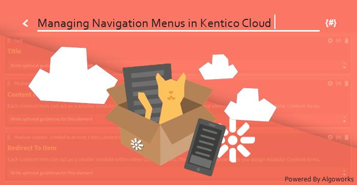 Successful Ways of Managing Navigational Menus in Kentico