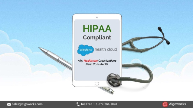 HIPAA Compliant Salesforce Health Cloud – Why Healthcare Organizations Must Consider It