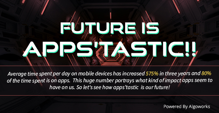 Future Is Apps'tastic | An Infographic