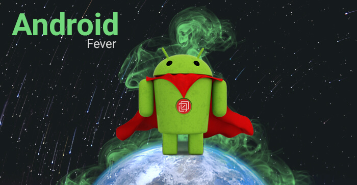 Android Fever | An Infographic