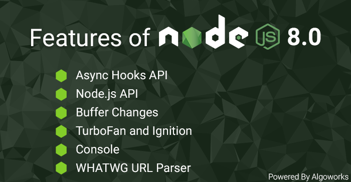 Features of Node.js 8