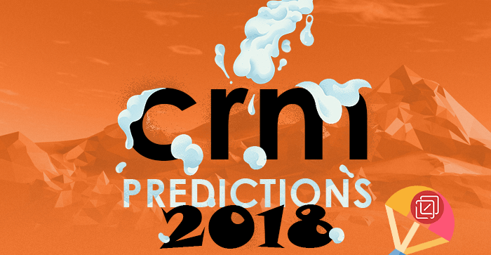 CRM Predictions 2018 | An Infographic